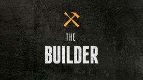 The Builder